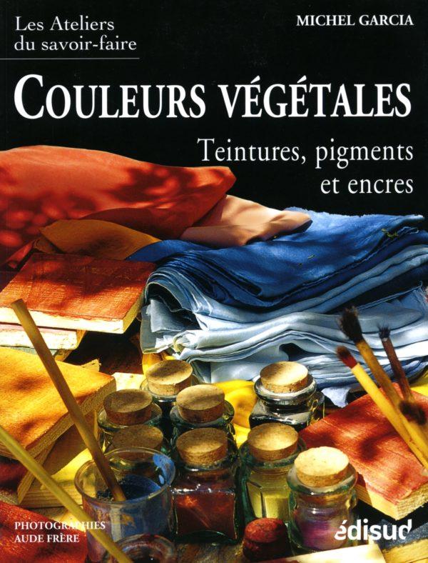 Couleurs végétales. Teintures, pigments et encres livre Okhra