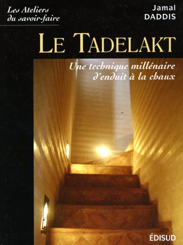 Le Tadelakt, une technique millénaire d'enduit à la chaux Livre Okhra