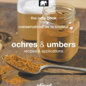 Ochres et umbers recipes & applications