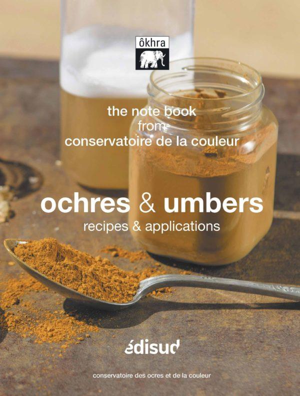 Ochres et umbers recipes & applications
